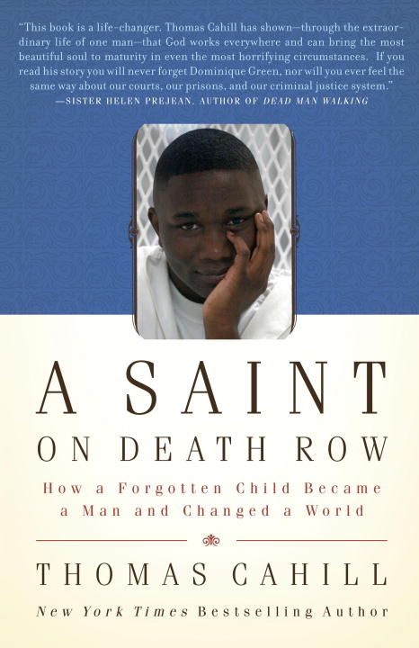A Saint on Death Row By: Thomas Cahill