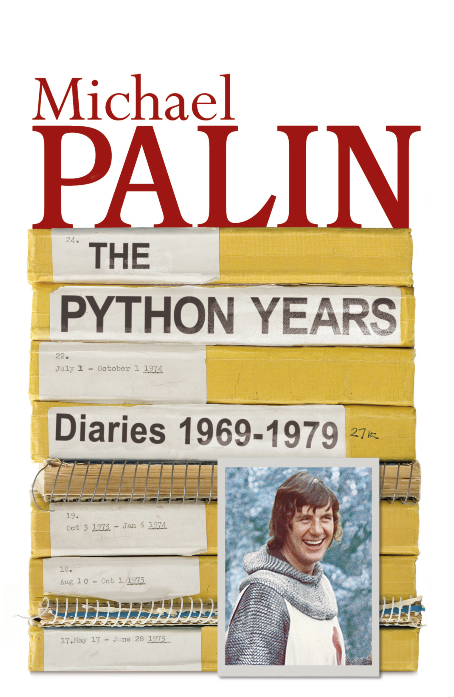 The Python Years Diaries 1969-1979 Volume One