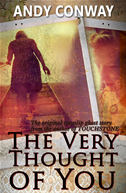 The Very Thought Of You (a Ghost Story)
