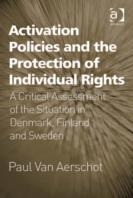 Activation Policies and the Protection of Individual Rights By: Paul Van Aerschot