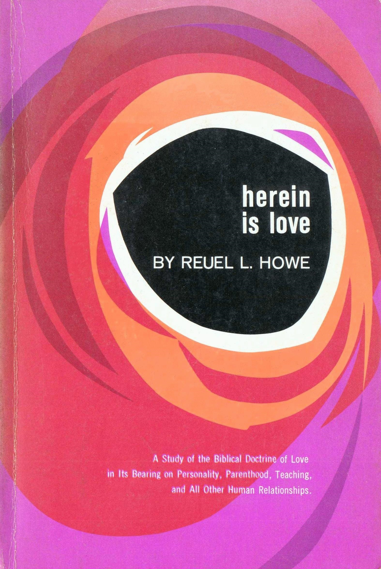 Reuel L. Howe - Herein  Is  Love