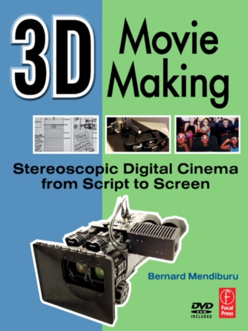3D Movie Making By: Bernard Mendiburu