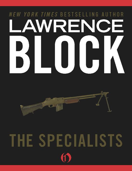 The Specialists By: Lawrence Block