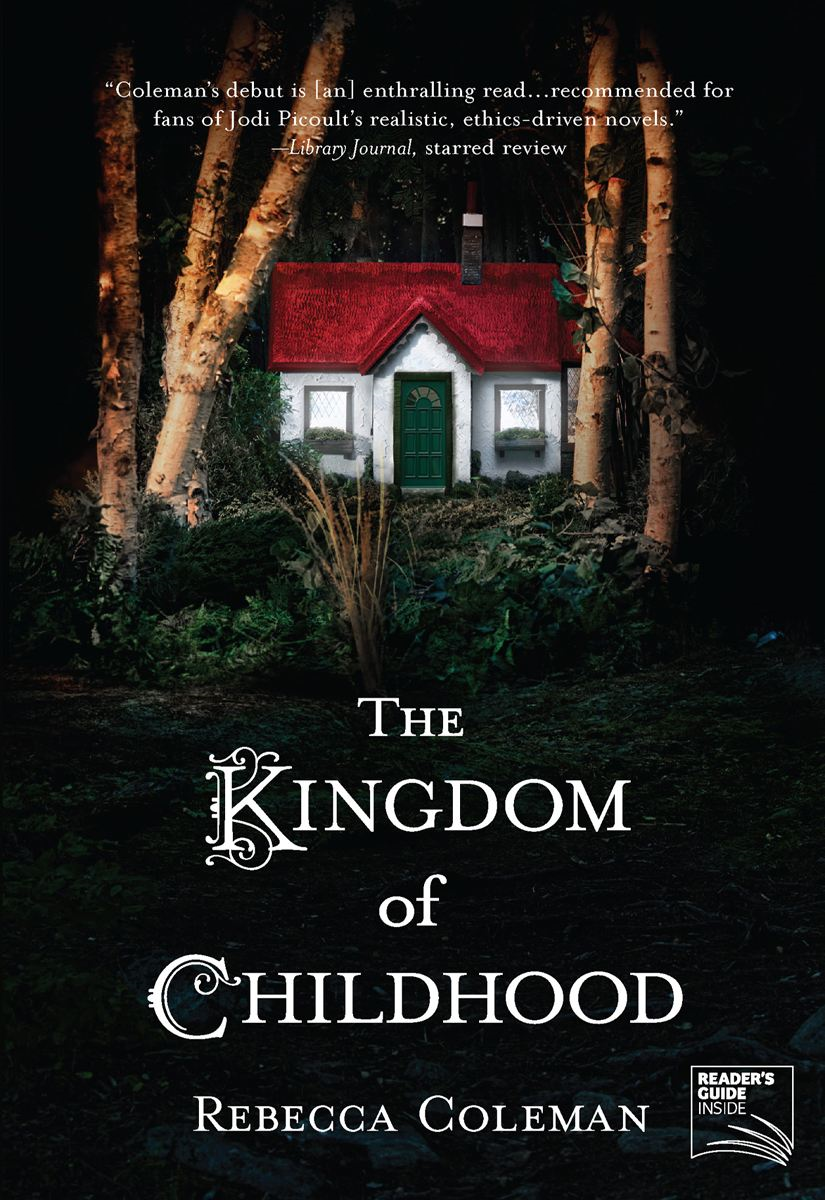 The Kingdom of Childhood By: Rebecca Coleman