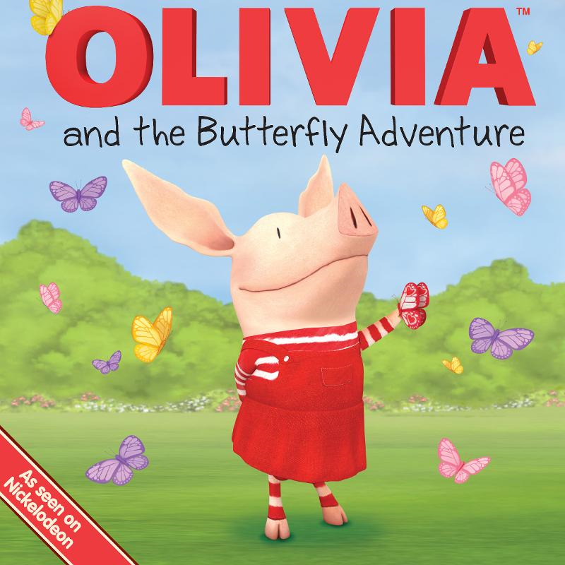 OLIVIA and the Butterfly Adventure By: Natalie Shaw,Patrick Spaziante