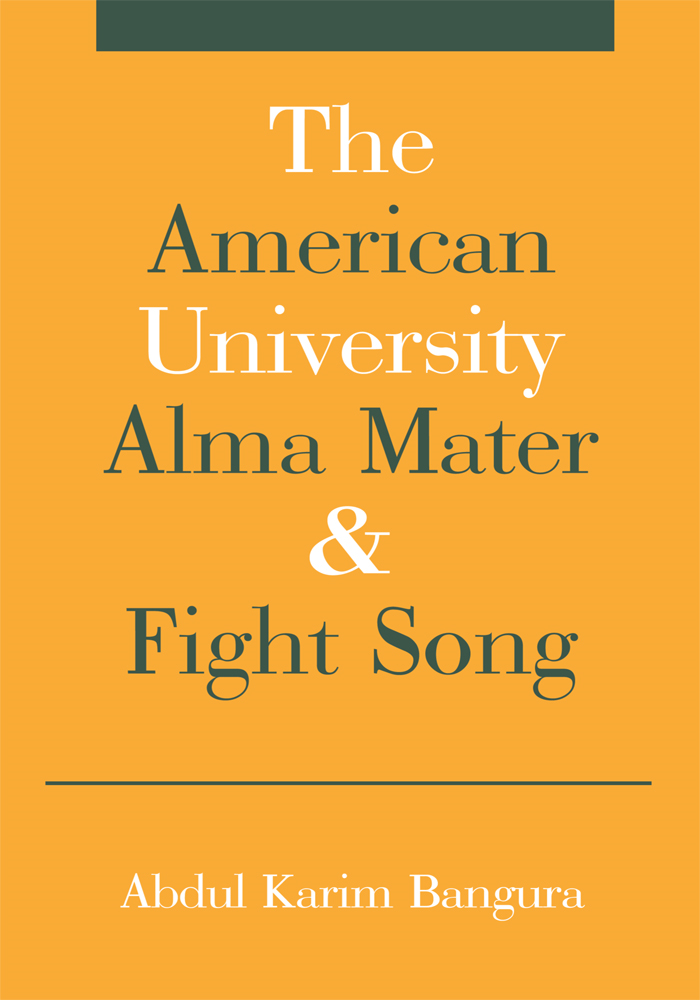 The American University Alma Mater & Fight Song