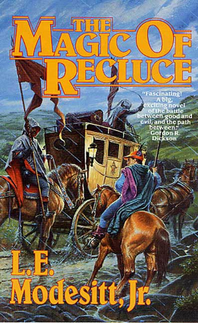 The Magic of Recluce By: L. E. Modesitt