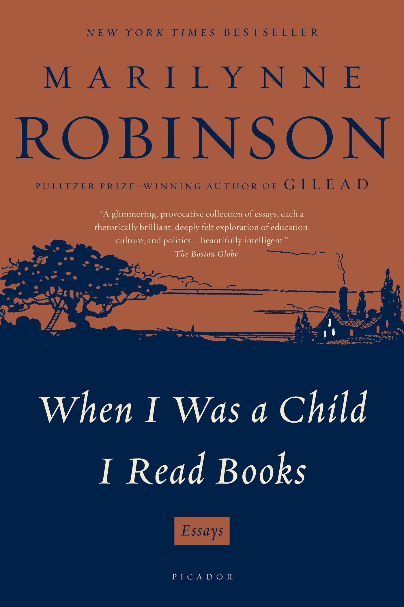 When I Was a Child I Read Books By: Marilynne Robinson
