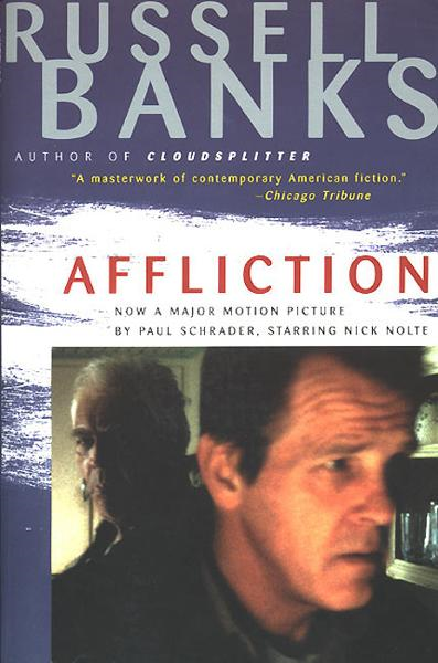 Affliction By: Russell Banks