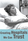 Creating Hospitals We Can Trust