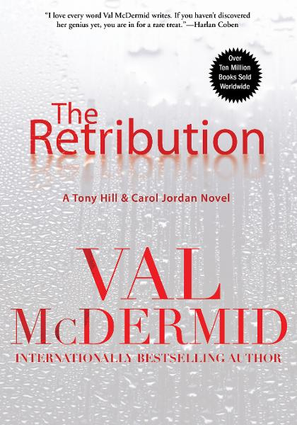 The Retribution By: Val McDermid