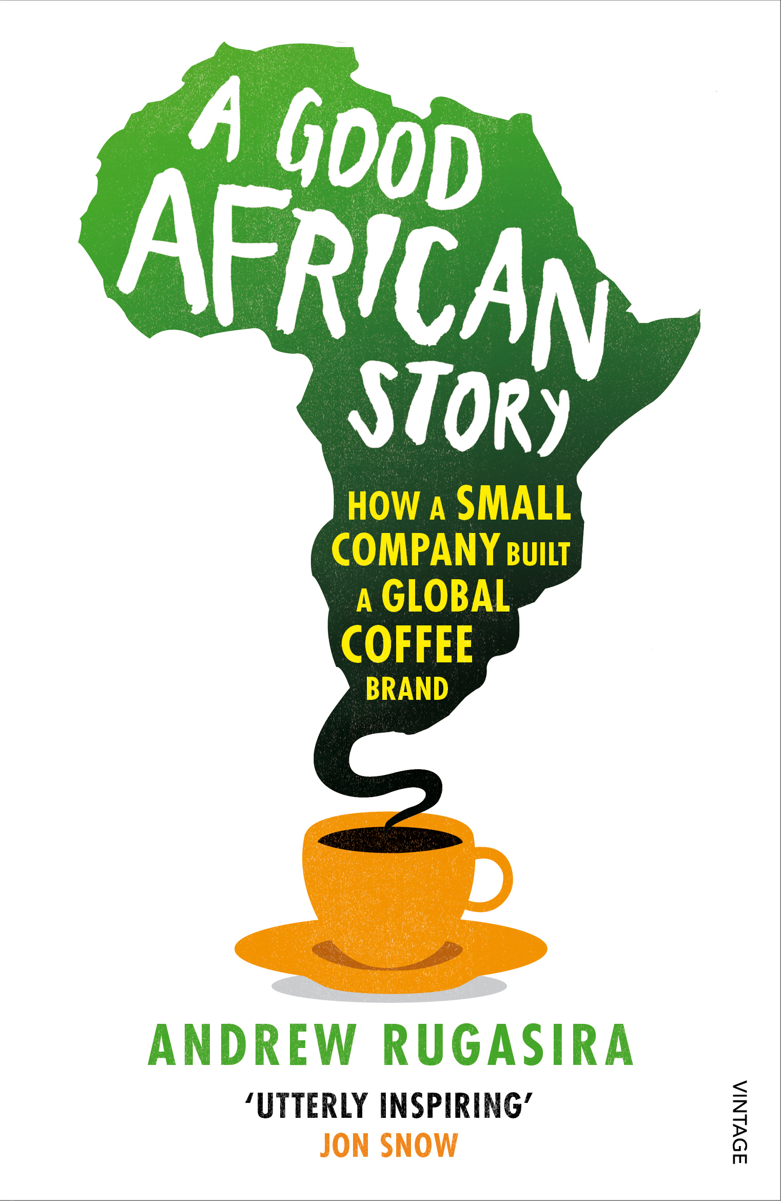 A Good African Story How a Small Company Built a Global Coffee Brand