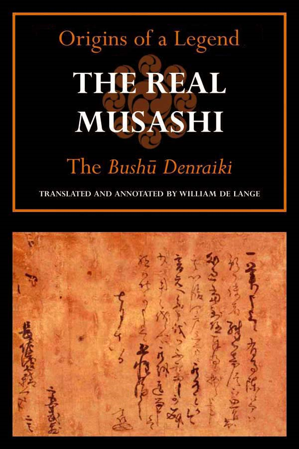 The Real Musashi I: The Bushu Denraiki
