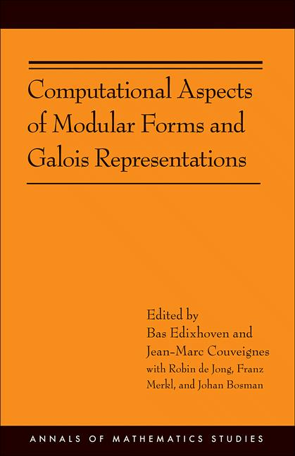 Computational Aspects of Modular Forms and Galois Representations How One Can Compute in Polynomial Time the Value of Ramanujan's Tau at a Prime (AM-1