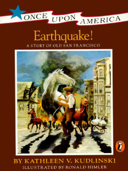 Earthquake! By: Kathleen V. Kudlinski