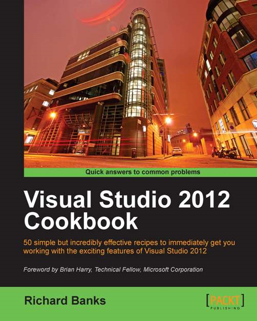 Visual Studio 2012 Cookbook By: Richard Banks