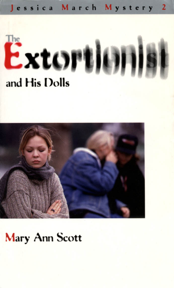 The Extortionist and his Dolls