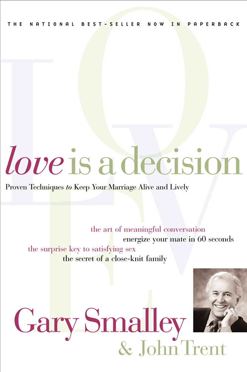 Love Is A Decision By: Gary Smalley