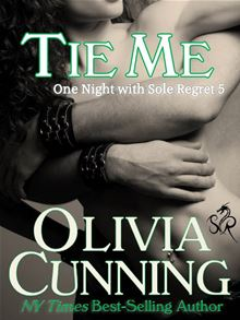 Tie Me By: Olivia Cunning