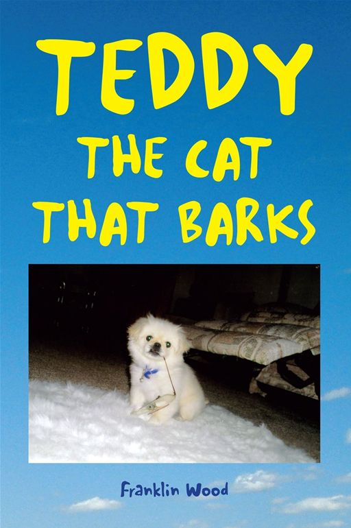 TEDDY THE CAT THAT BARKS