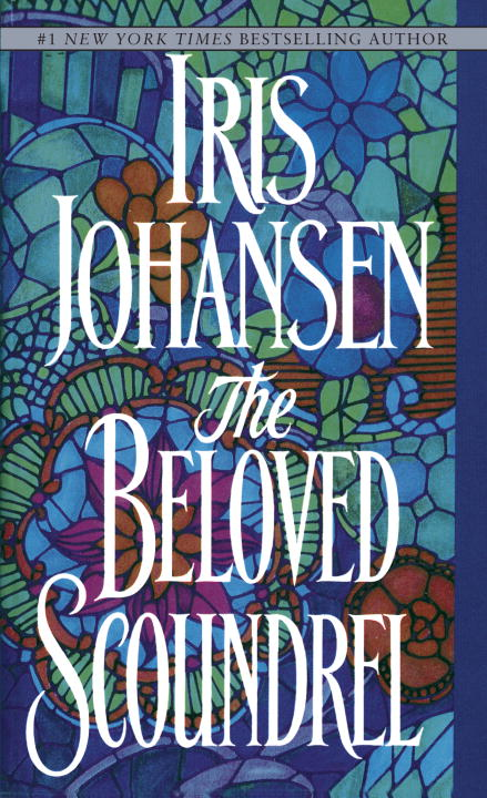 The Beloved Scoundrel By: Iris Johansen