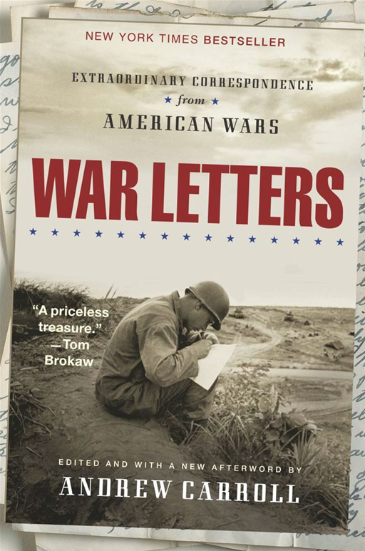 War Letters By: Andrew Carroll