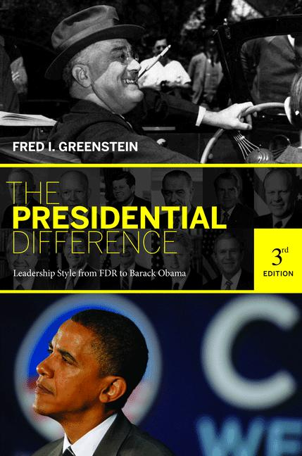 The Presidential Difference By: Fred I. Greenstein