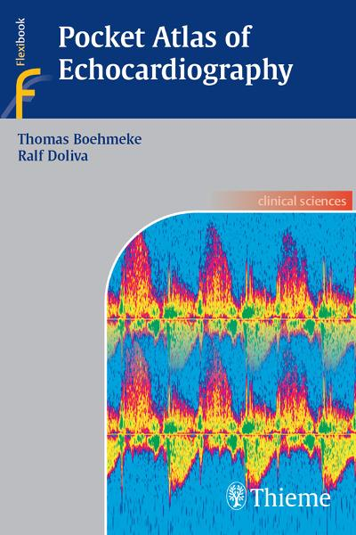 Pocket Atlas of Echocardiography By: Ralf Doliva,Thomas Boehmeke
