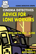Cinema Detectives: Advice For Lone Workers