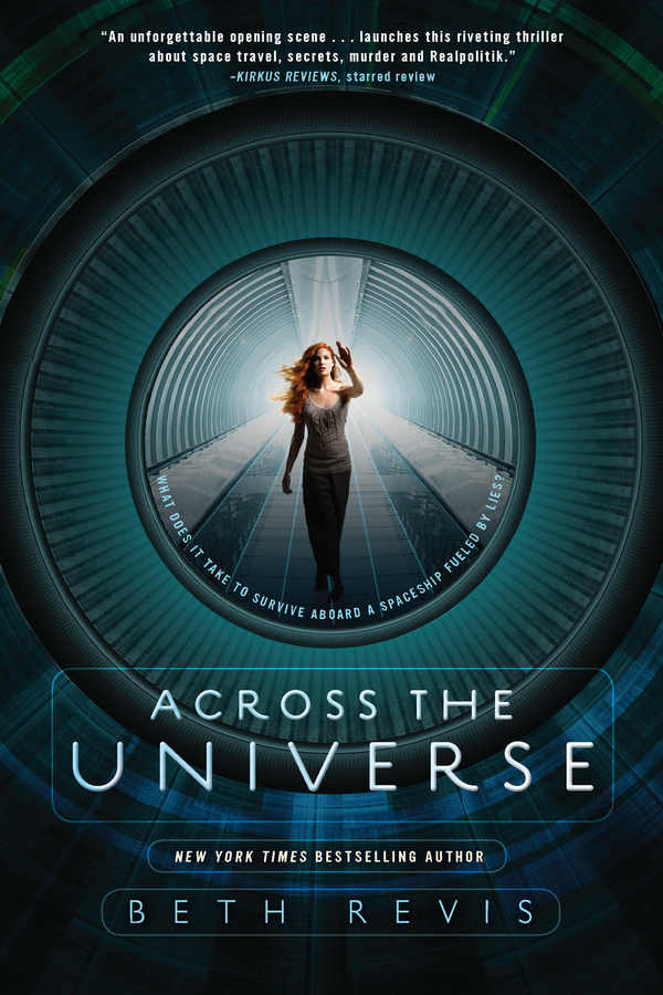 Across the Universe By: Beth Revis