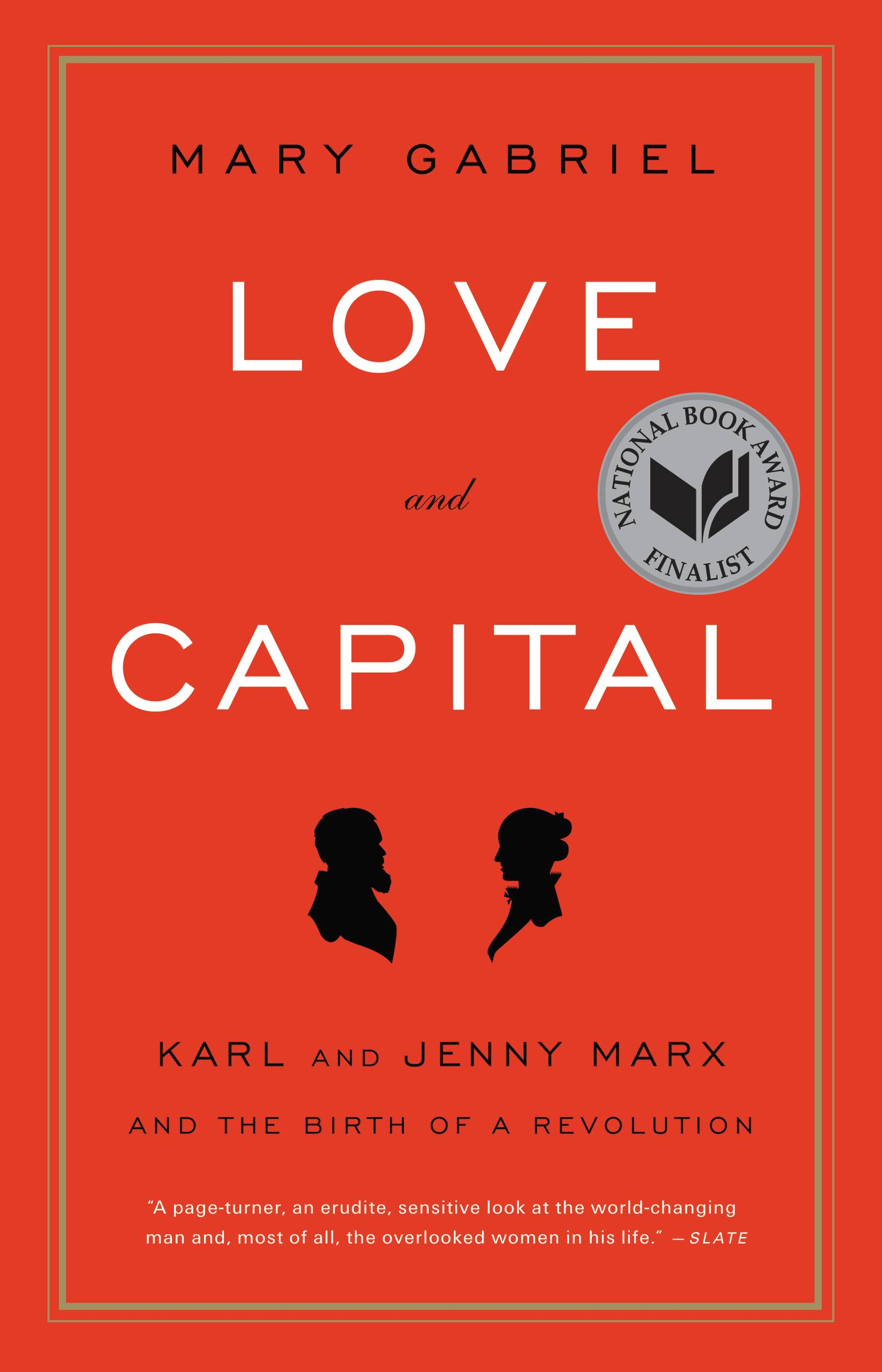 Love and Capital By: Mary Gabriel