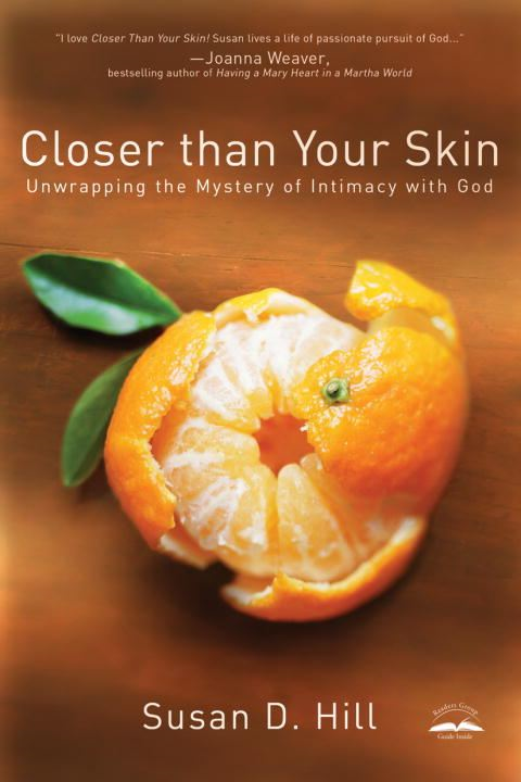 Closer Than Your Skin By: Susan D. Hill
