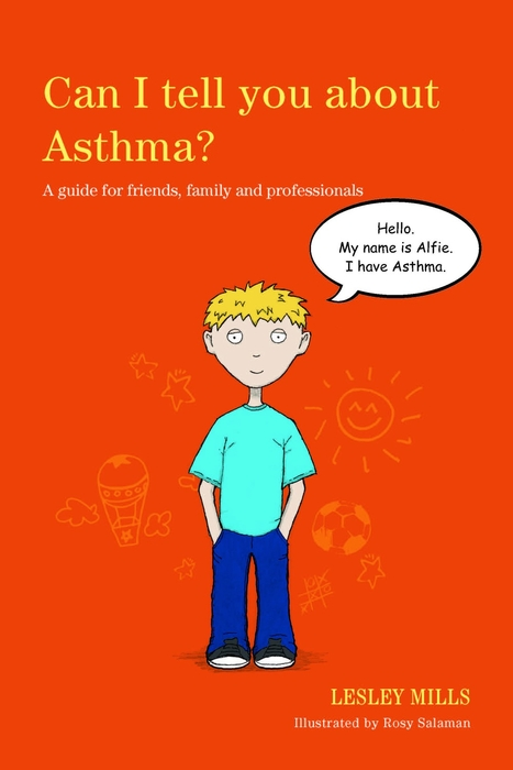 Can I tell you about Asthma? A guide for friends,  family and professionals