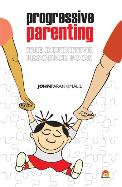 Progressive Parenting - The Definitive Resource Book