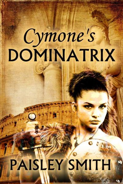 Cymone's Dominatrix By: Paisley Smith