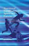 Nutritional Supplements In Sports And Exercise: