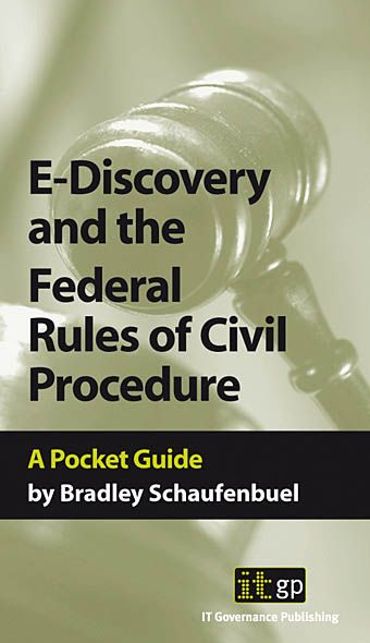 9781905356348  E-Discovery And The Federal Rules Of Civil Procedures