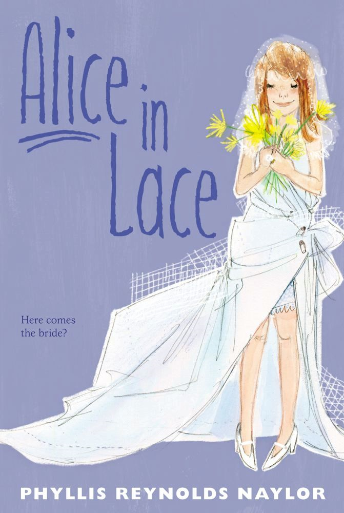 Alice in Lace By: Phyllis Reynolds Naylor