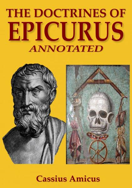 The Doctrines of Epicurus: Annotated