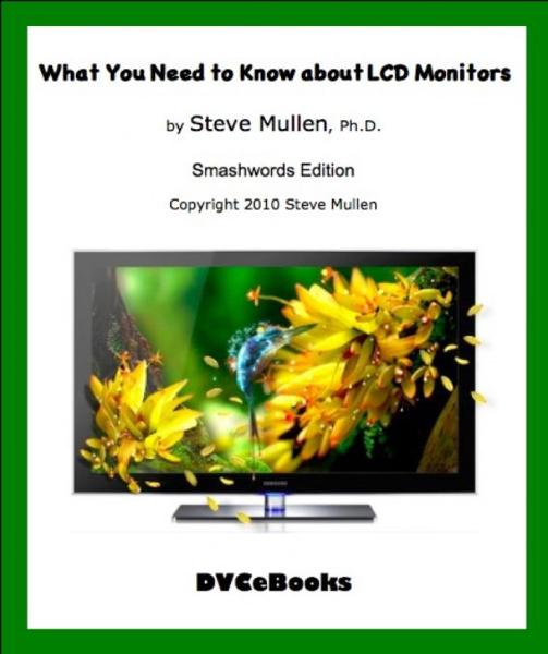 What You Need to Know about LCD Monitors