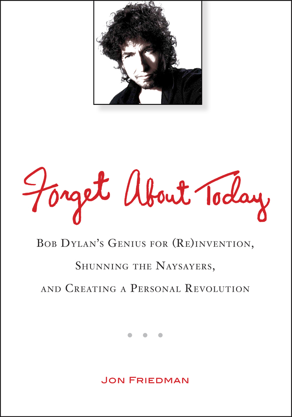 Forget About Today By: Jon Friedman