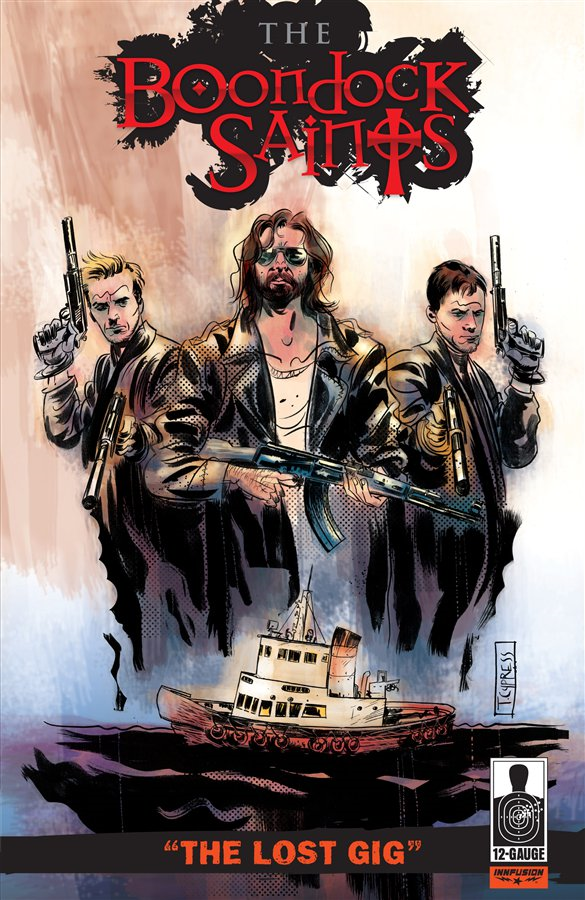 The Boondock Saints: The Lost Gig #1 By: Troy Duffy,J. B. Love,Toby Cypress