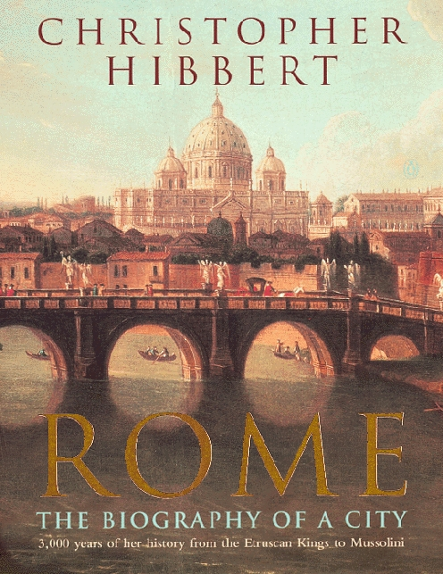 Rome The Biography of a City