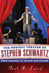 The Musical Theater Of Stephen Schwartz