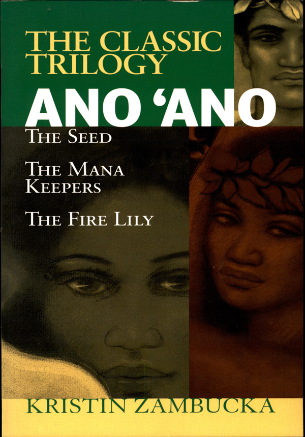 Ano'Ano: The Seed: The Classic Trilogy