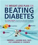 Picture of - The Weight Loss Plan for Beating Diabetes: The 5-Step Program That Removes Metabolic Roadblocks, Sheds Pounds Safely, and Reverses Prediabetes