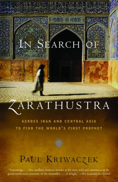 In Search of Zarathustra