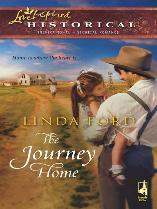 The Journey Home By: Linda Ford