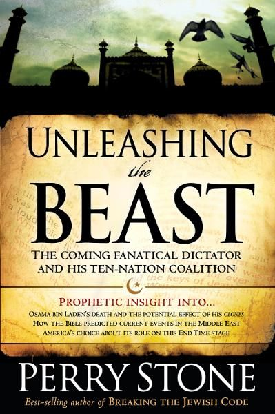 Unleashing the Beast By: Perry Stone