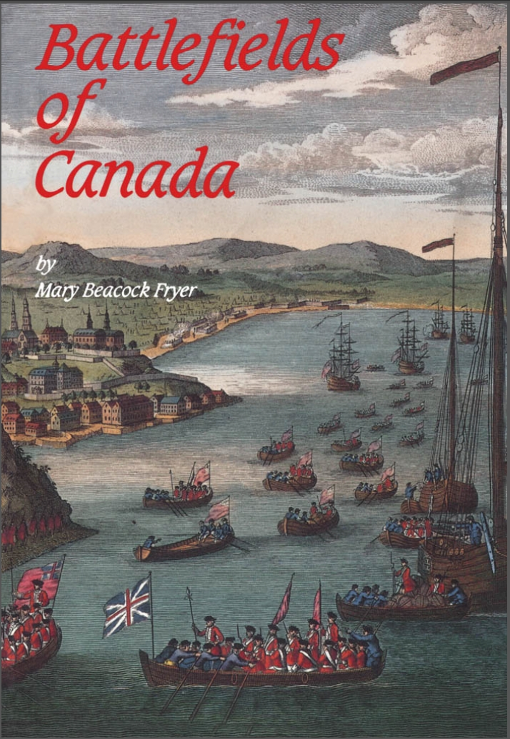 Battlefields of Canada By: Mary Beacock Fryer